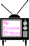 My Favourite TV Shows — Almonte CarletonPlace